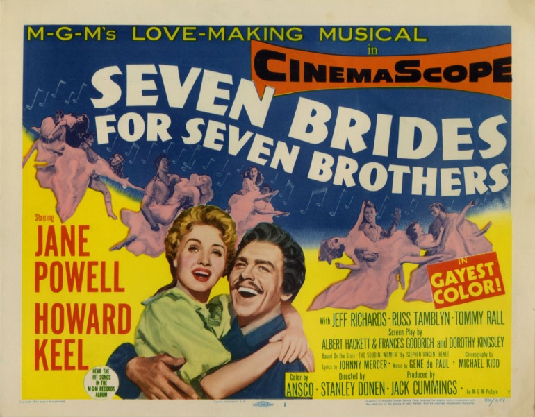 Seven Brides for Seven Brothers. Messed up, that story.